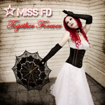 Miss FD Music Together Forever Synthpop Single