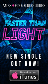 Miss FD & Vulture Culture - Faster Than Light EDM Song on iTunes
