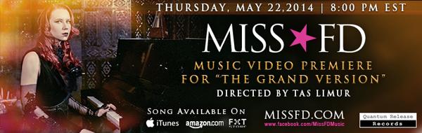 The Grand Version Music Video Premiere