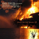 END: The DJ - Fires on the Shore