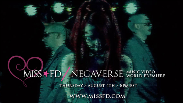 Miss FD - Negaverse Music Video Premiere